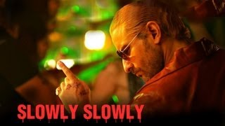 Slowly Slowly - Full Song Video - Go Goa Gone ft. Saif Ali Khan, Kunal Khemu, Vir Das & Anand Tiwari