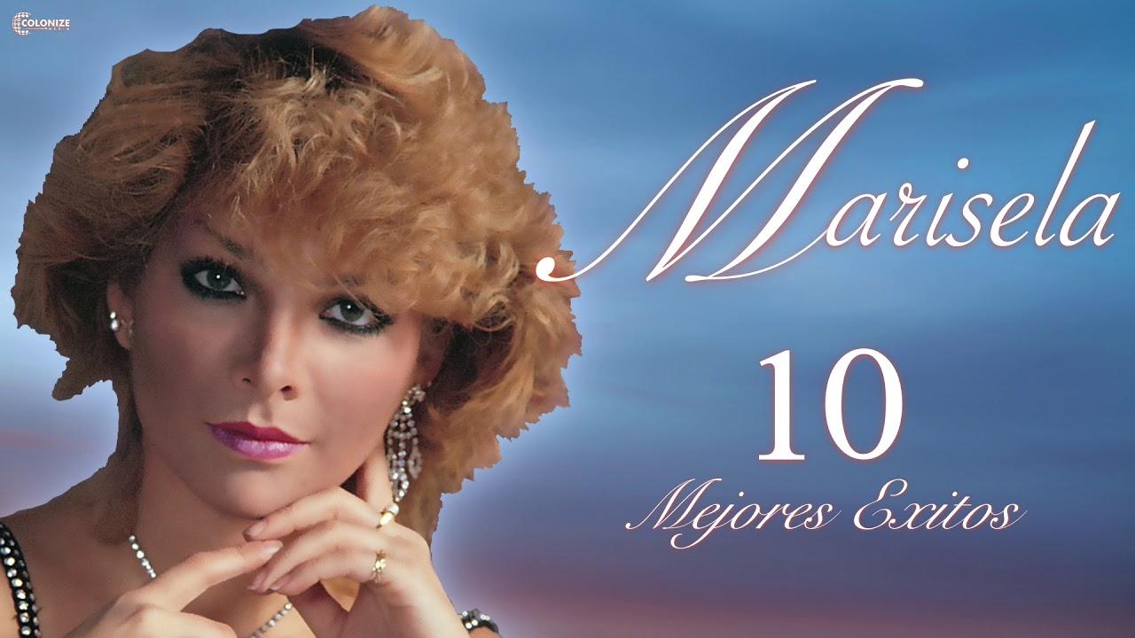 Marisela! 10 Mejores Exitos!