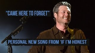 "vuclip Blake Shelton's ""Came Here To Forget,"" Personal Song From 'If I'm Honest' Album"