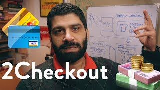 2Checkout in Pakistan - CREDIT CARDS for your ONLINE STORE (Urdu/Hindi)