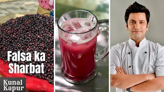 Phalsa Sharbat or Falsa फालसा | Kunal Kapur Sherbet Recipes | Summer Drink