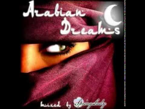 Beautiful Arabian Chill out ARABIAN DREAMS