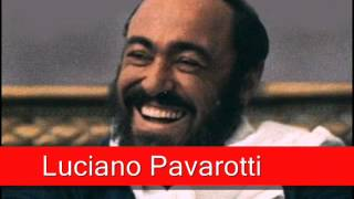 Luciano Pavarotti Donizetti L 39 Elisir D 39 Amore 39 Una Furtiva Lagrima 39