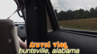 """Artsy"" Travel Vlog to Huntsville Al. for Space Camp :))"