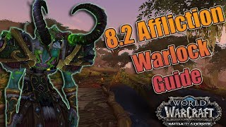 8.2 Affliction Warlock DPS Guide! Essences, Talents, Azerite and Rotations! Mythic + and Raiding!