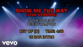 Peter Frampton - Show Me The Way (Live Version) (Karaoke)