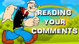 POPEYE IMPRESSION | Reading Your Comments #36