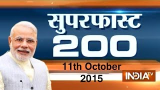 Superfast 200 | 11th October, 2015 | 8:00 (Part 1) - India TV