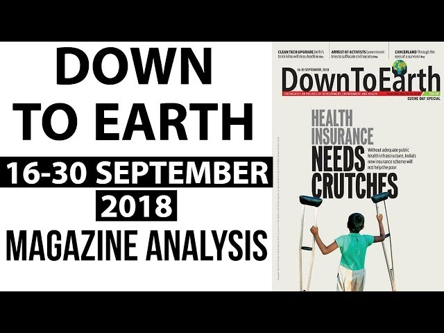 Down to Earth magazine 2018 analysis September 16-30 for Geography optional UPSC 2019 mains हिंदी