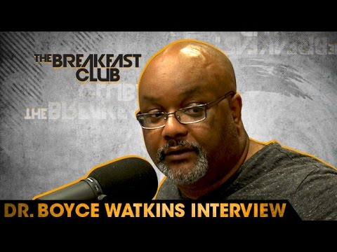 Dr.  Boyce Watkins Interview With The Breakfast Club (6-9-16