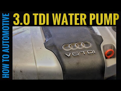 How to Replace the Water Pump on a 2005-2015 Audi Q7 with 3.0 TDI Diesel Engine