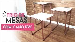 COMO FAZER UM TRIO DE MESAS COM CANO DE PVC