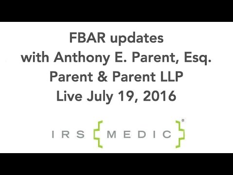 FBAR Updates from Parent & Parent LLP