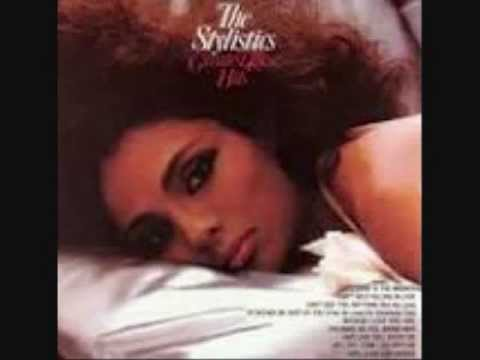 HURRY UP THIS WAY AGAIN -- THE STYLISTICS
