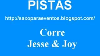 Partitura y pista de Corre - Jesse & Joy