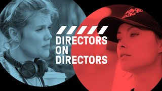 Emerald Fennell & Olivia Wilde Have an Anti-Assholes Policy | Directors on Directors