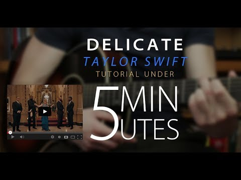 Delicate Taylor Swift Easy Guitar Tutoriallesson W Chords Youtube
