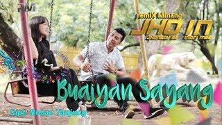 DENDANG TERBARU - JHONEDY BS feat INDRI MAE - BUAIYAN SAYANG (Official Music Video)