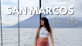 San Marcos, Lake Atitlan, Guatemala Vlog 🇬🇹 2021