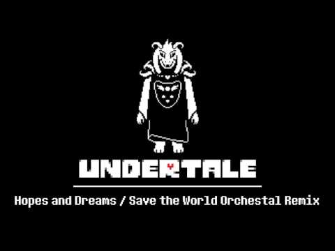 Hopes and Dreams / Save the World Orchestral Remix - Undertale