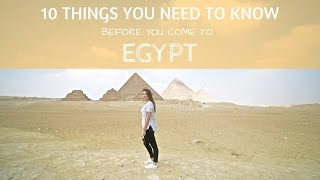 10 THINGS TO KNOW BEFORE COMING TO EGYPT