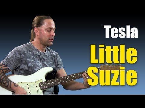 Guitar Cover Learn How To Play Little Suzie By Tesla Guitar Lesson