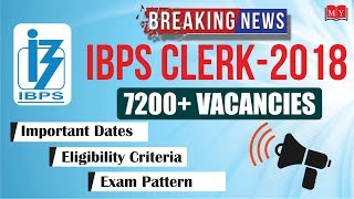Breaking News || IBPS CLERK : 2018 - Notification Out
