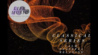 Classical Music   Relaxing Quiet Time   Strange the Dreamer   Savfk    Life Music - Quiet Music