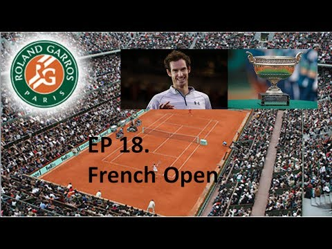 Ep18. French Open