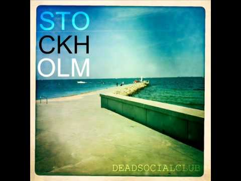 Dead Social Club - Stockholm