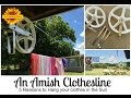 An Amish Clothesline 5 Reasons to Hang Laundry in the Sun