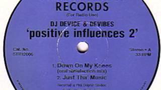 DJ Device & Devibes - Just Tha