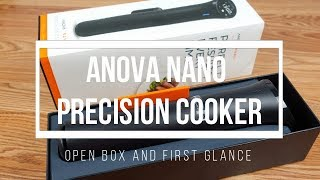 Anova Nano Open Box and First …