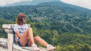 Positive Pop Rock - Royalty Free Music