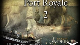 15- Port Royale 2. Imperio y Piratas // Gameplay Español
