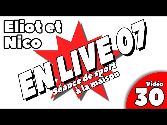 - sport à la maison / SEANCE LIVE 7 / Vidéo 30 -