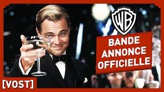 Gatsby Le Magnifique - Bande Annonce Officielle (VOST) - Leonardo DiCaprio / Baz Luhrmann