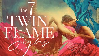 7 SIGNS: Twin Flame Signs