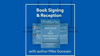 """Mike Goossen, Columns 4 Success, Co-Author of """"Principles of High Performance Leadership"""""""