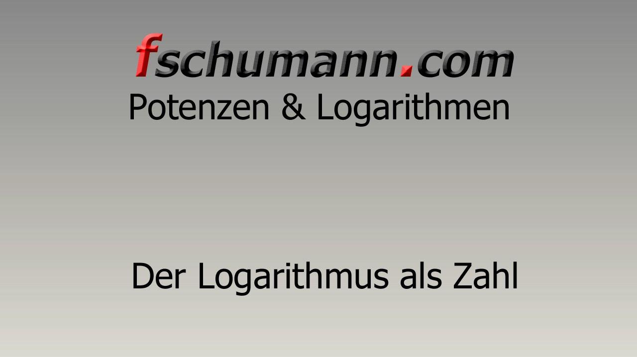 Frank Schumann - Der Logarithmus als Zahl - YouTube