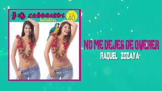 No Me Dejes de Querer - Raquel Zozaya / Discos Fuentes