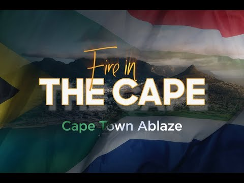 Fire in the Cape: Day 8