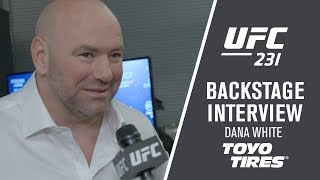 "UFC 231: Dana White - ""There Wasn't One Seat Left"""