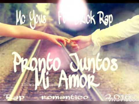 Pronto Juntos Mi Amor Mc Yous Ft Erick Rap Youtube
