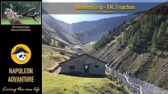 Weekend-Trip Val Trupchun