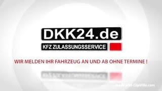 DKK24 KFZ Zulassungsservice Zulassungsdienst KFZ Zulassung Hamburg