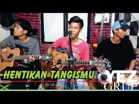 HENTIKAN TANGISMU - Asep Irama (Cover By YEZ Grup)