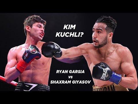 SHAXRAM GIYOSOVGA JIDDIY RAQIB | RYAN GARSIA vs SHAXRAM GIYASOV 2020