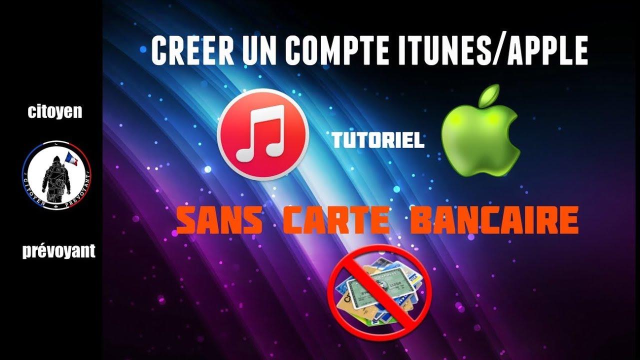 Tutoriel Creer Un Compte Itunes Apple Sans Carte Bancaire Youtube