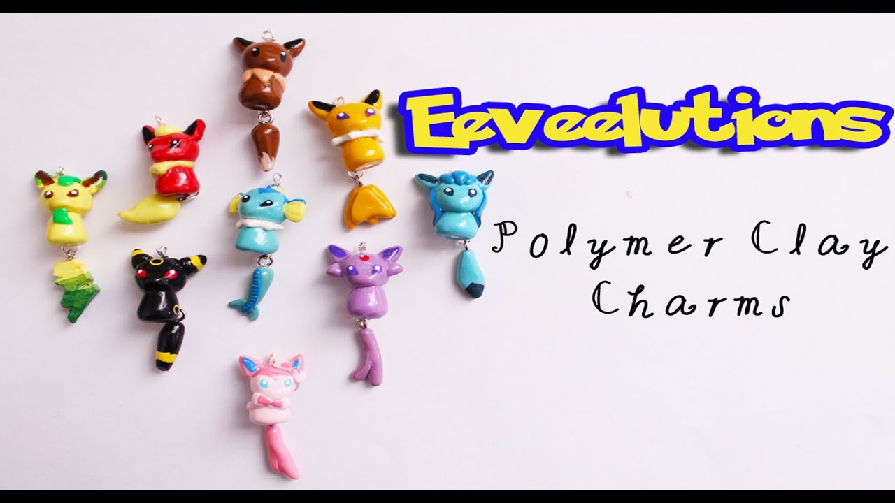 Eeveelutions Pokemon Polymer Clay Creations Youtube